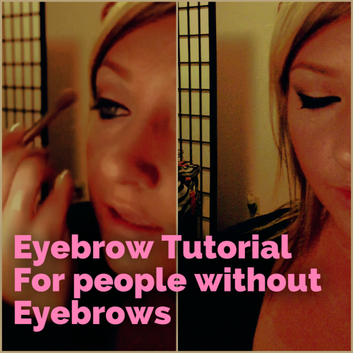 Do have eyebrows i why no Help for