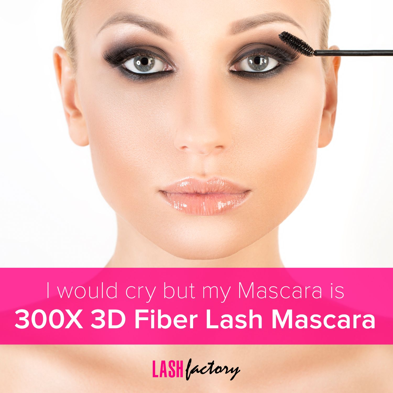 Mascara Quotes Mascara Quote  I Would Crymy Mascara Is 300X 3D Fiber Mascara