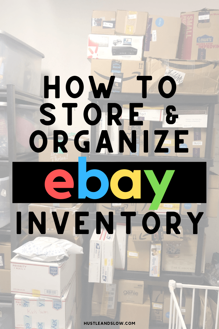 Ebay Inventory Storage And Organization Our Ebay Inventory System Hustle Slow Ebay Inventory Organization Ebay Selling Tips Inventory Storage