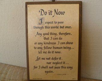 "Vintage ""Do It Now"" Wood Sign Plaque George Good"
