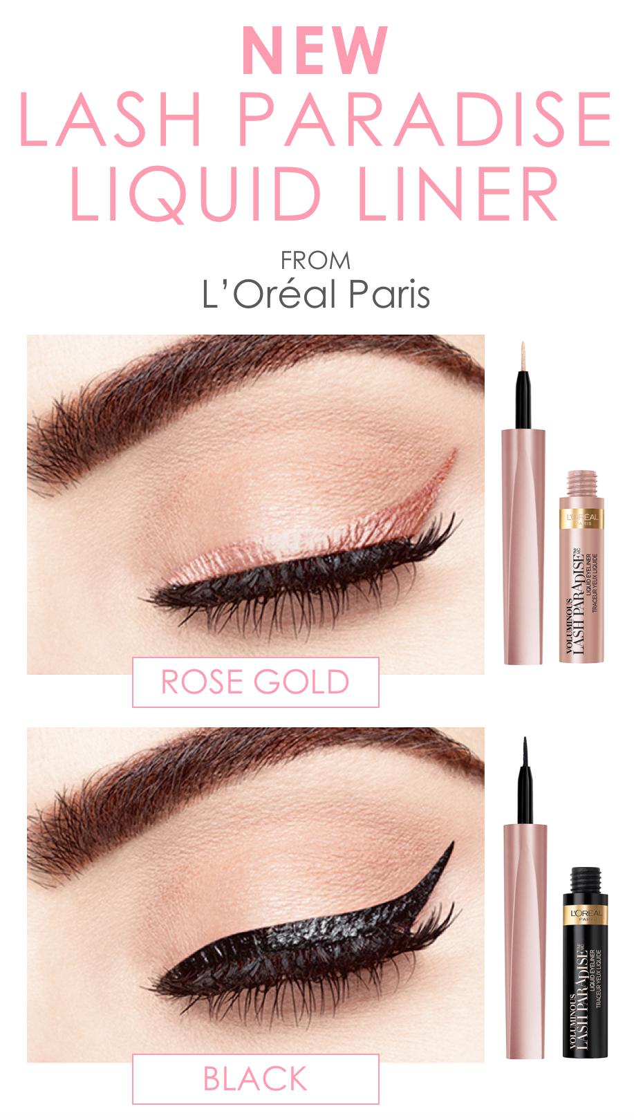 14c200682a7 New Lash Paradise Liquid eye liner from L'Oreal Paris. Now available in 2  shades: Rose Gold and Black.