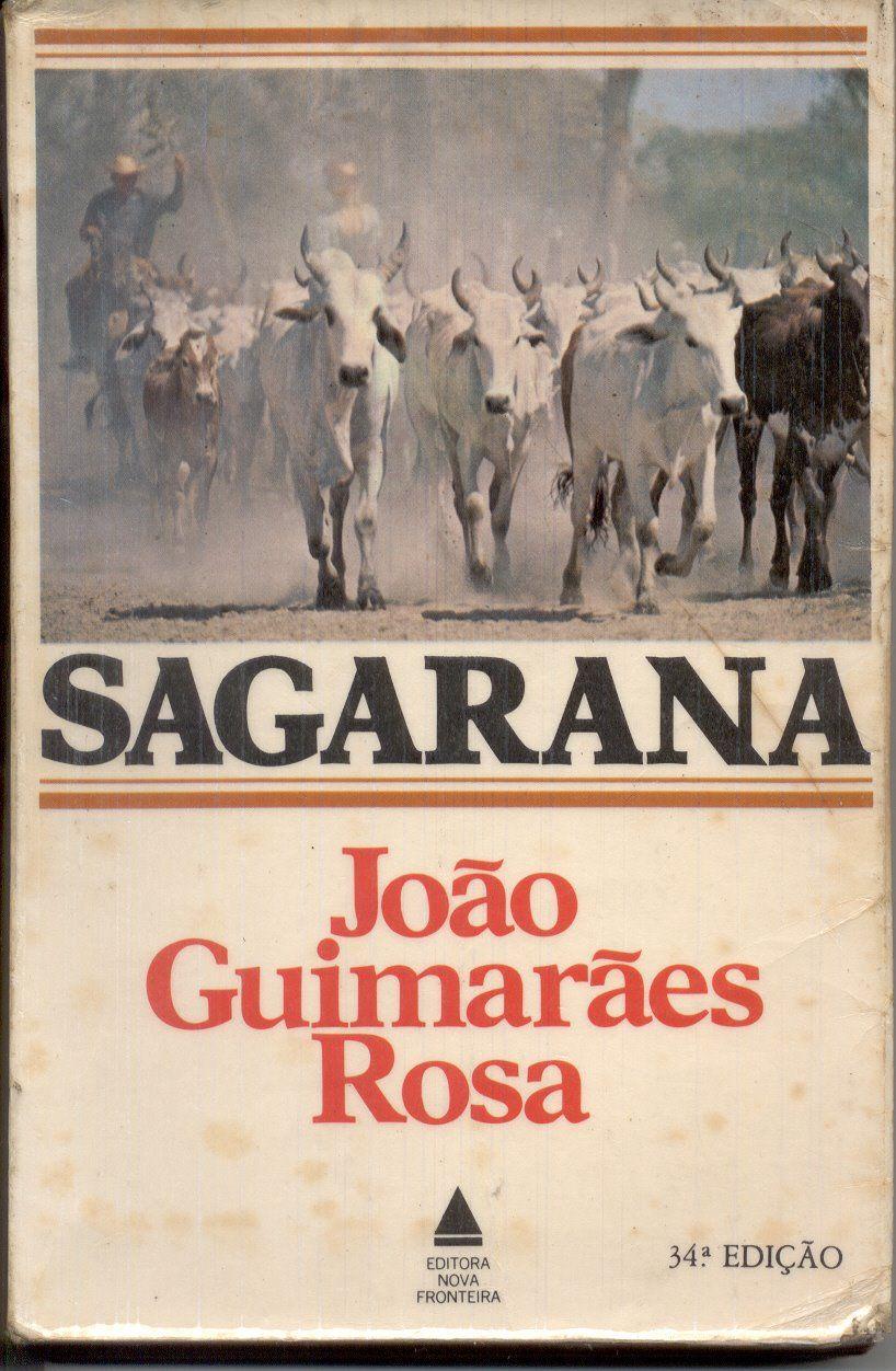 Sagarana Como Sempre Um Dos Classicos Literarios Brasileiros