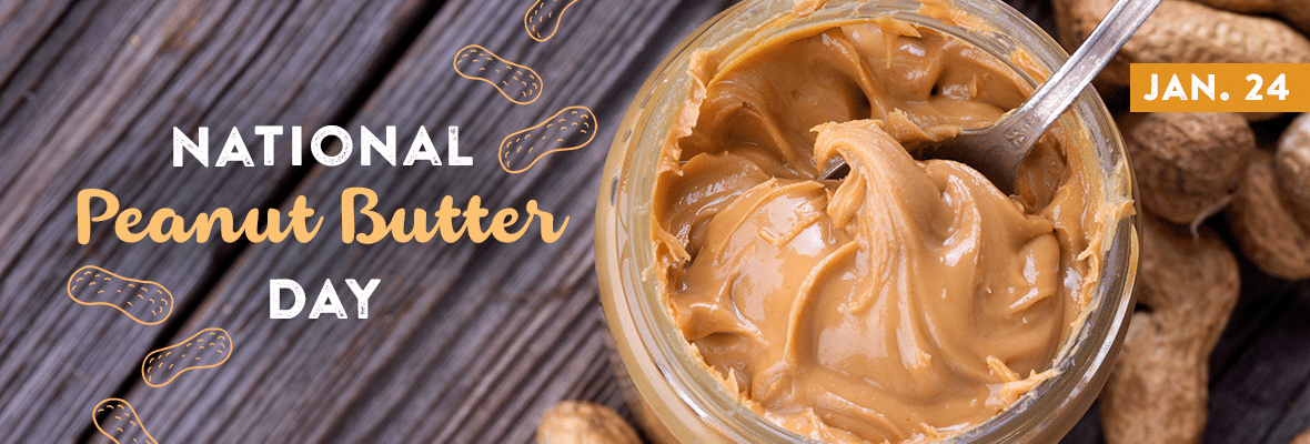 National Peanut Butter Day January 24 2020 National Today Peanut Butter Food Peanut