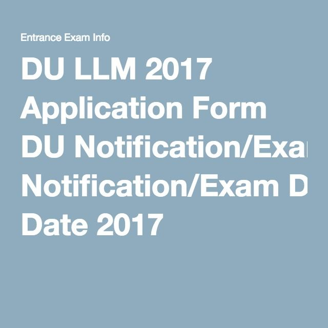 DU LLM 2017 Application Form DU Notification/Exam Date 2017