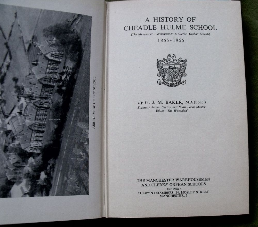 A History Of Cheadle Hulme School 1855 - 1955 By G J M Baker The Manchester Warehousemen And Clerks Orphan Schools 1955 The book measures approx 14