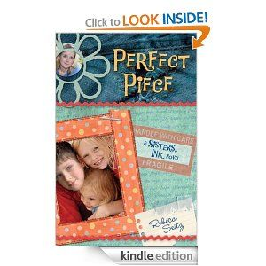 Perfect Piece: A Sisters, Ink Novel by Rebeca Seitz. $9.39. Publisher: B&H Books (June 1, 2009). 323 pages. Author: Rebeca Seitz