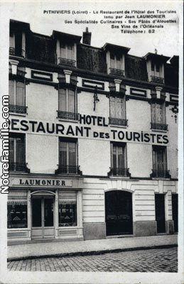 Le Restaurant De L Hotel Des Touristes Tenu Par Jean Laumonier Touriste Hotel Loiret