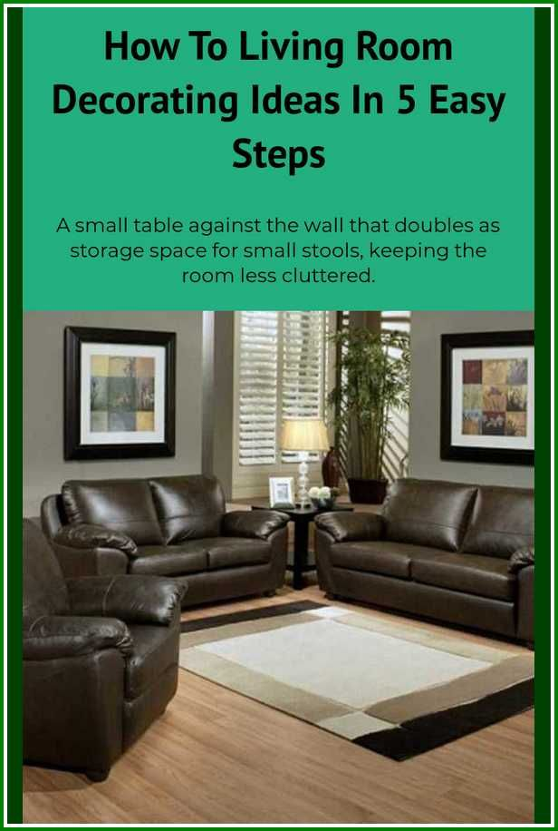 Redecorating Living Room: Enhance Your Living Quarters Using