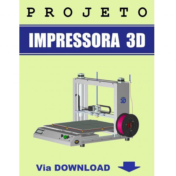 Projeto De Impressora 3d Projetos De Impressora 3d Projetos Com