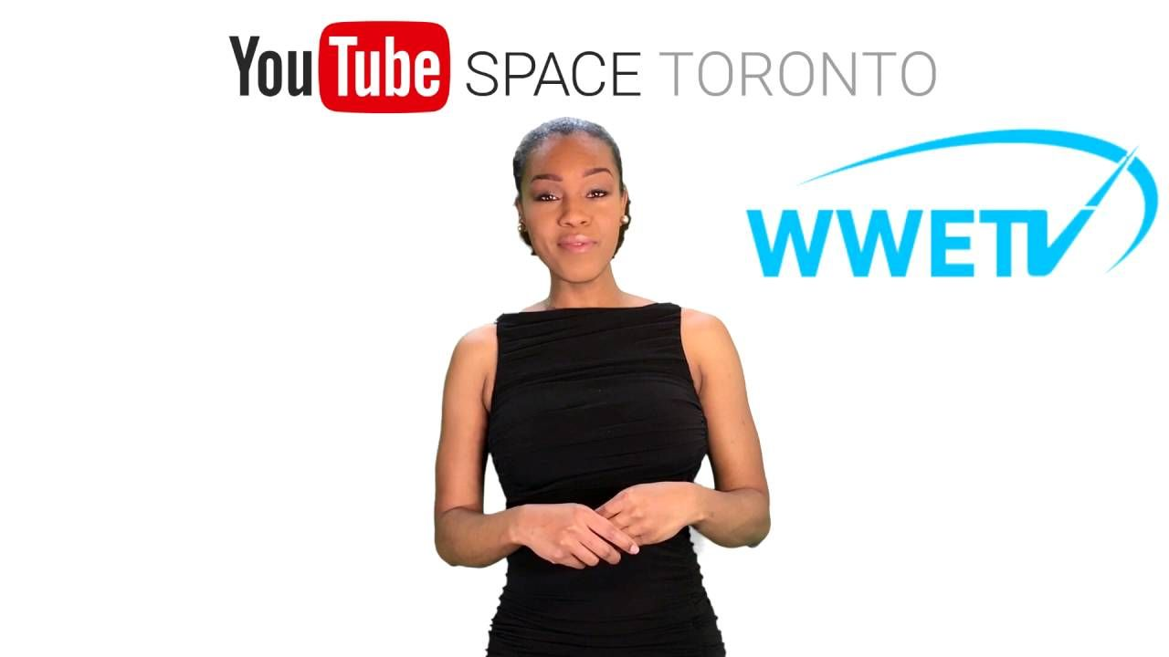 WWETV Youtube Space Toronto Announcement