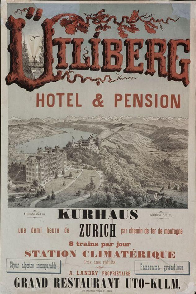 Ütliberg - Hotel & Pension - Kurhaus - Zurich - Station Climatérique - Grand Restaurant Uto-Kulm