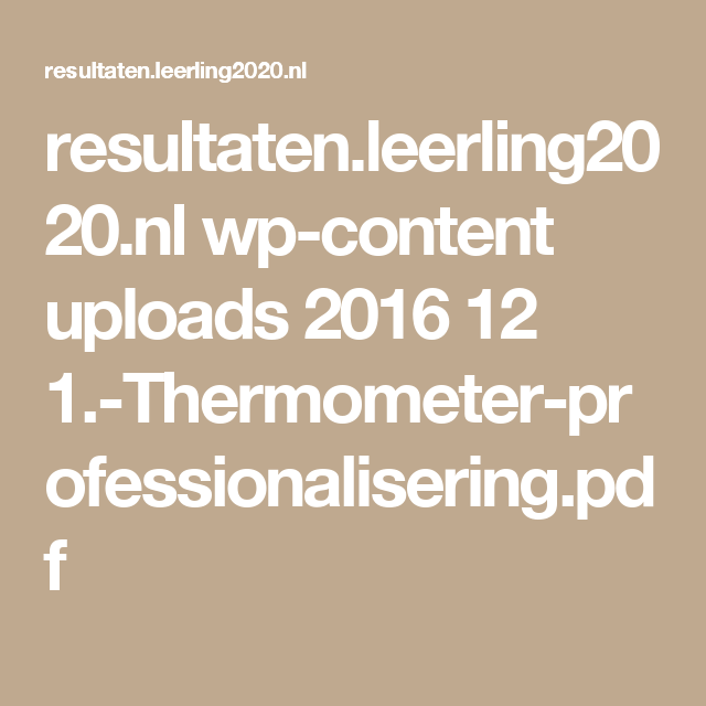 resultaten.leerling2020.nl wp-content uploads 2016 12 1.-Thermometer-professionalisering.pdf
