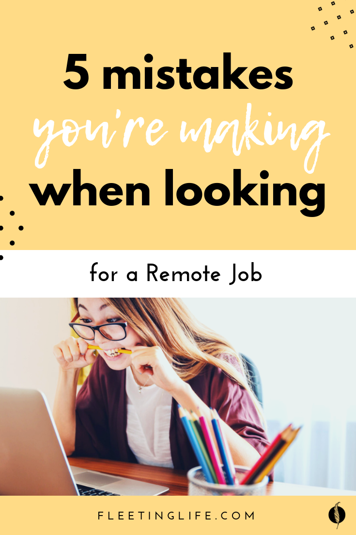 Are You Making These 5 Common Mistakes When Looking For A Remote