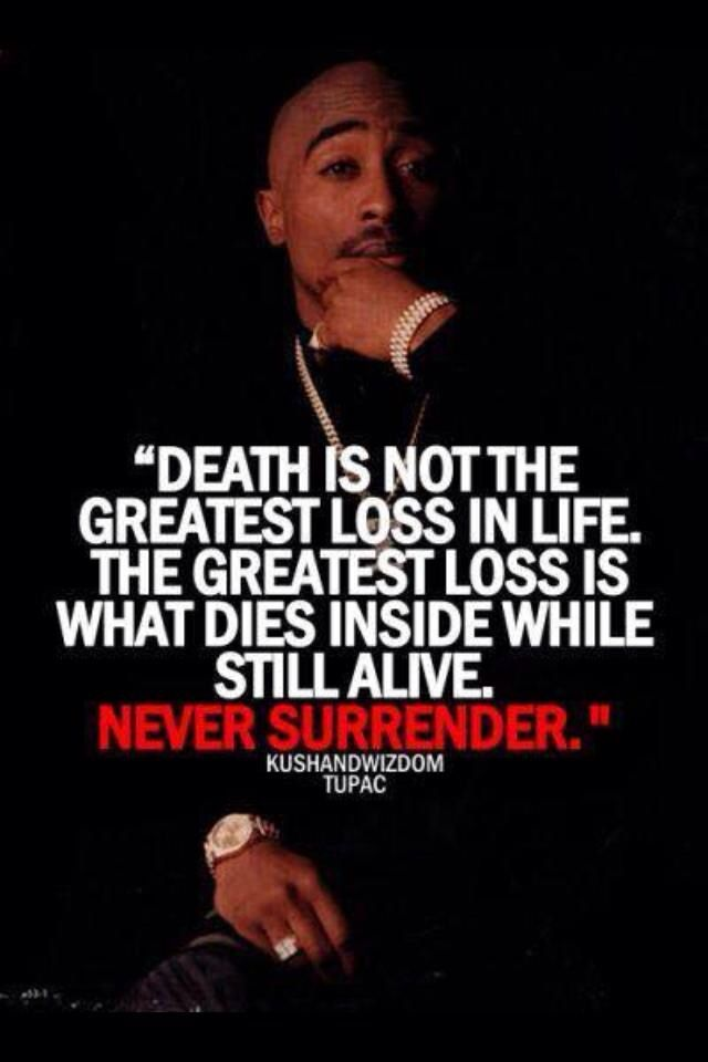 Never Give Up Always Keep Trying Rap Song Quotes Tupac Quotes Tupac Shakur Quotes
