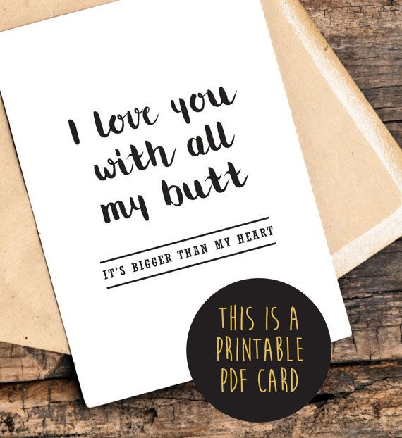 Funny Printable Love You Card Funny Printable by TheLittlePiper - free printable anniversary cards