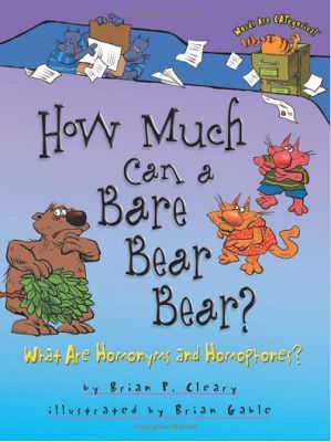 How Much Can a Bare Bear Bear? #Homophone #Books | SixthGradeStaff ...