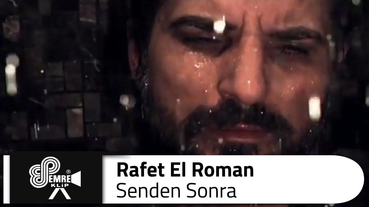 Rafet El Roman Senden Sonra Romanlar Muzik Seni