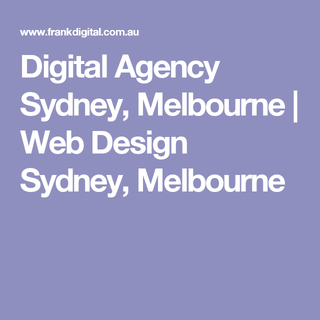 Digital Agency Sydney, Melbourne | Web Design Sydney, Melbourne