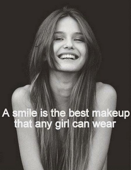 A smile is the best makeup that any girl can wear. An inexpensive way to improve your face instantly.