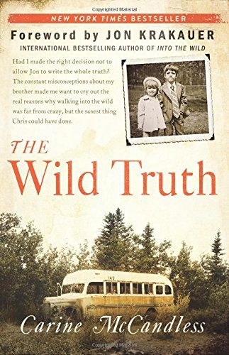 The Wild Truth, 2015 The New York Times Best Sellers Family Books winner, Carine McCandless #NYTime #GoodReads #Books