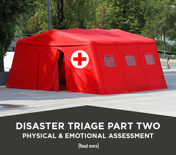 Disaster Triage Part Two: Physical & Emotional Assessment #survival #preppers #firstaid