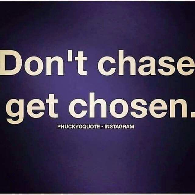 Dont chase