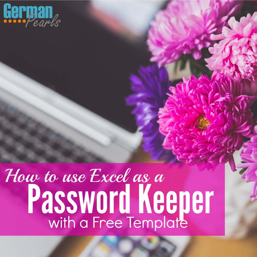 How To Use Excel As A Password Keeper (Free Template