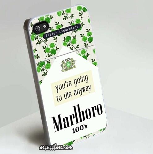 you're going to die anyway Marlboro Green Cigarettes iPhone Case 5 5s 5c 4 4s