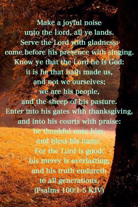 Psalms 100:1~5 KJV | God's blessing | Psalm 100 kjv, Psalms