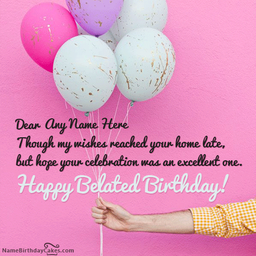 write name on balloons for you happy belated birthday wish picture