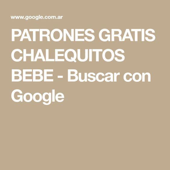 PATRONES GRATIS CHALEQUITOS BEBE - Buscar con Google | crochet ...