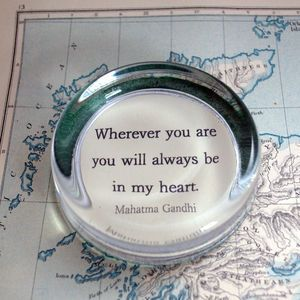 Wherever You Are Paperweight