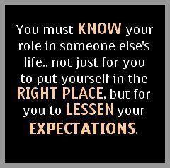 Expectations Know Your Role Know Your Place Quotable And Quirky