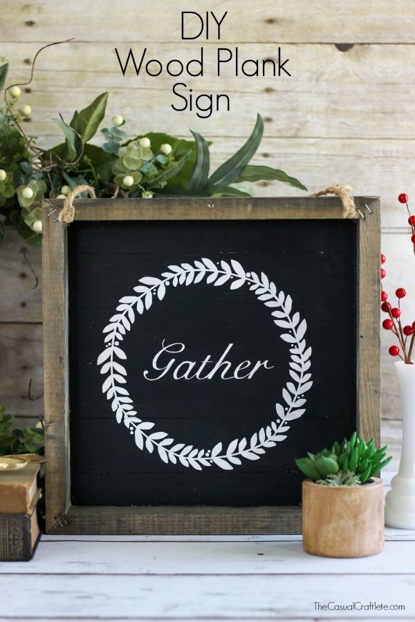 DIY Wood Plank Gather Sign
