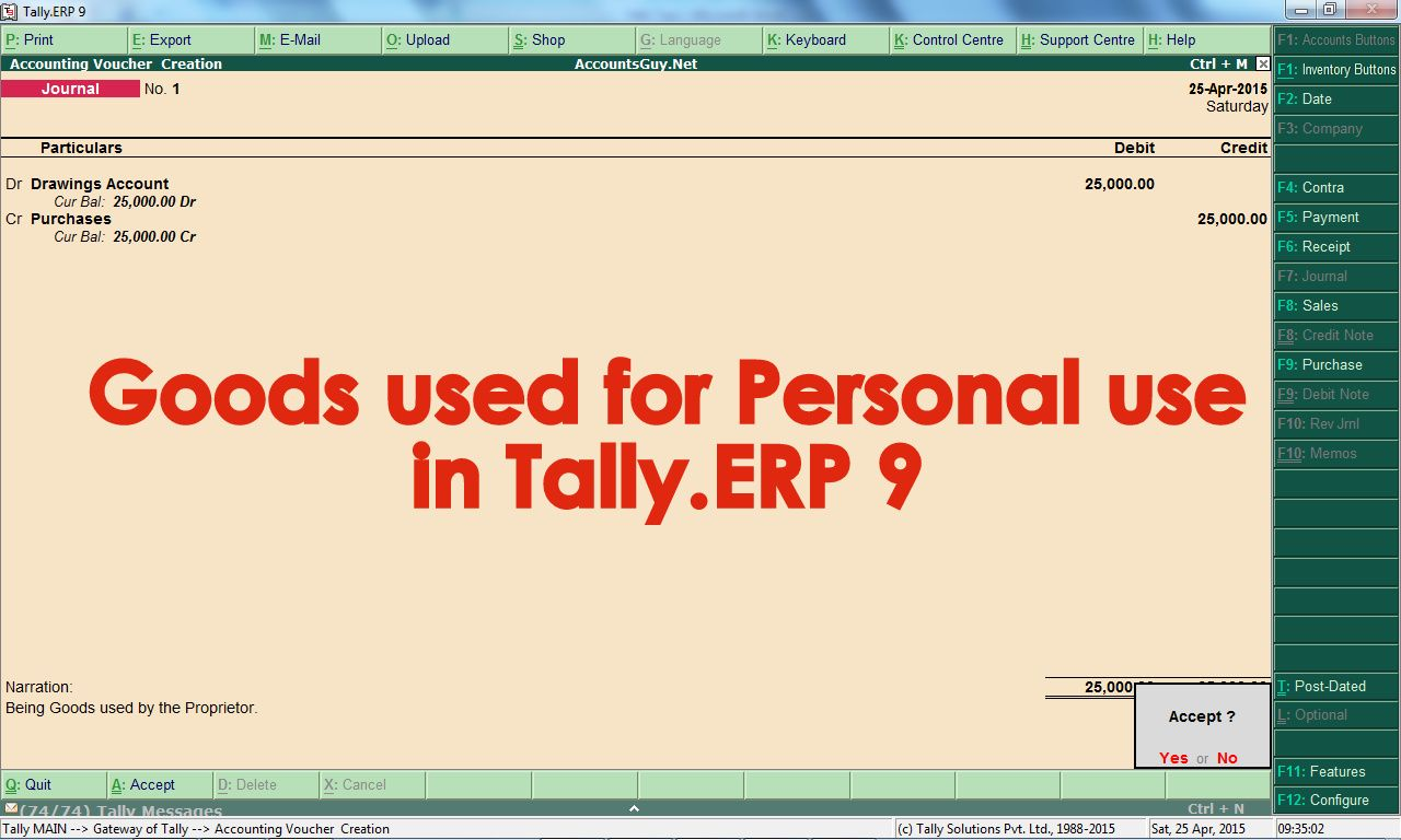 How To Record The Goods Used For Personal Use In Tally Erp 9