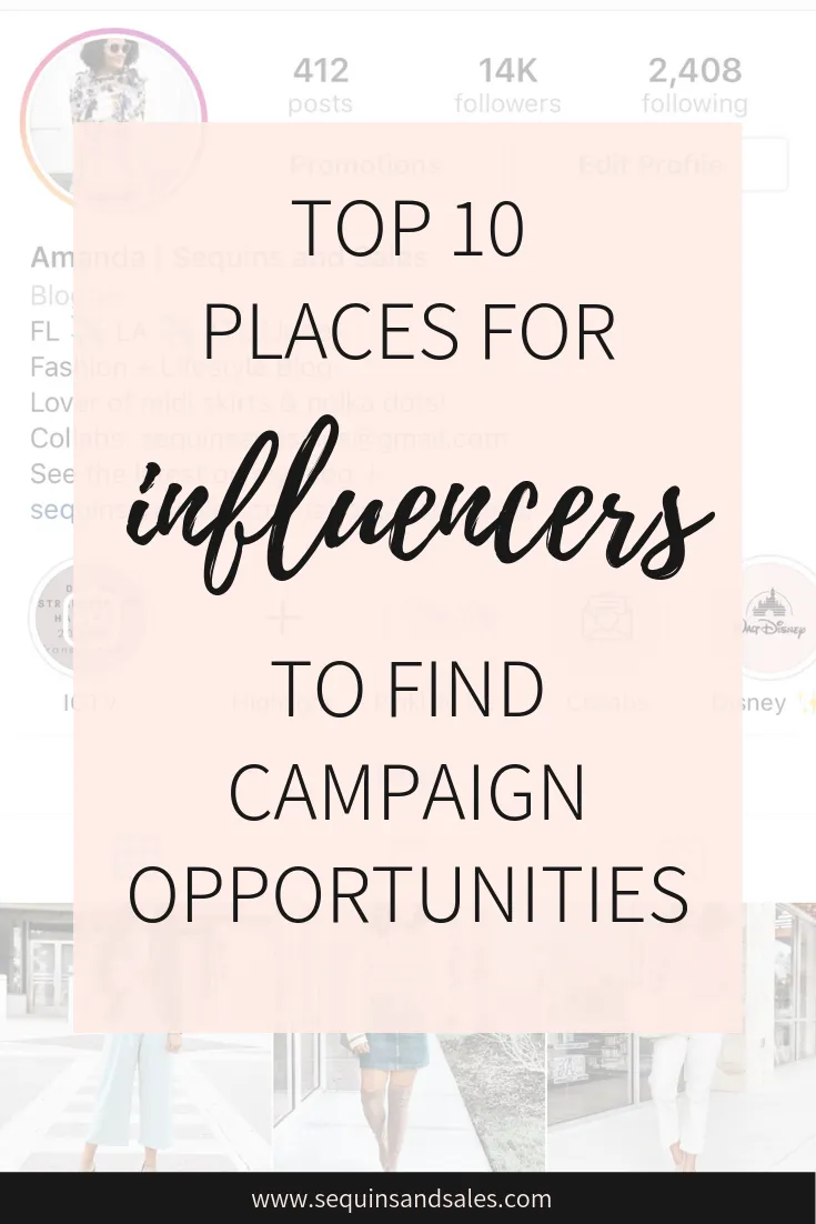 Top 10 Places For Influencers To Find Campaign Opportunities Influencer Marketing Instagram Influencer Blog Niche