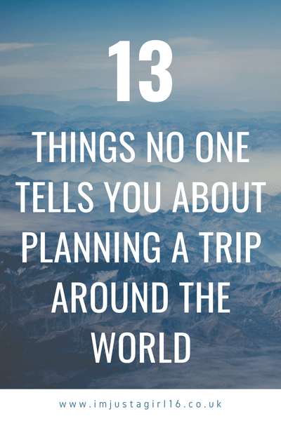 13 Things No One Tells You About Planning A Trip Around The World #aroundtheworldtrips