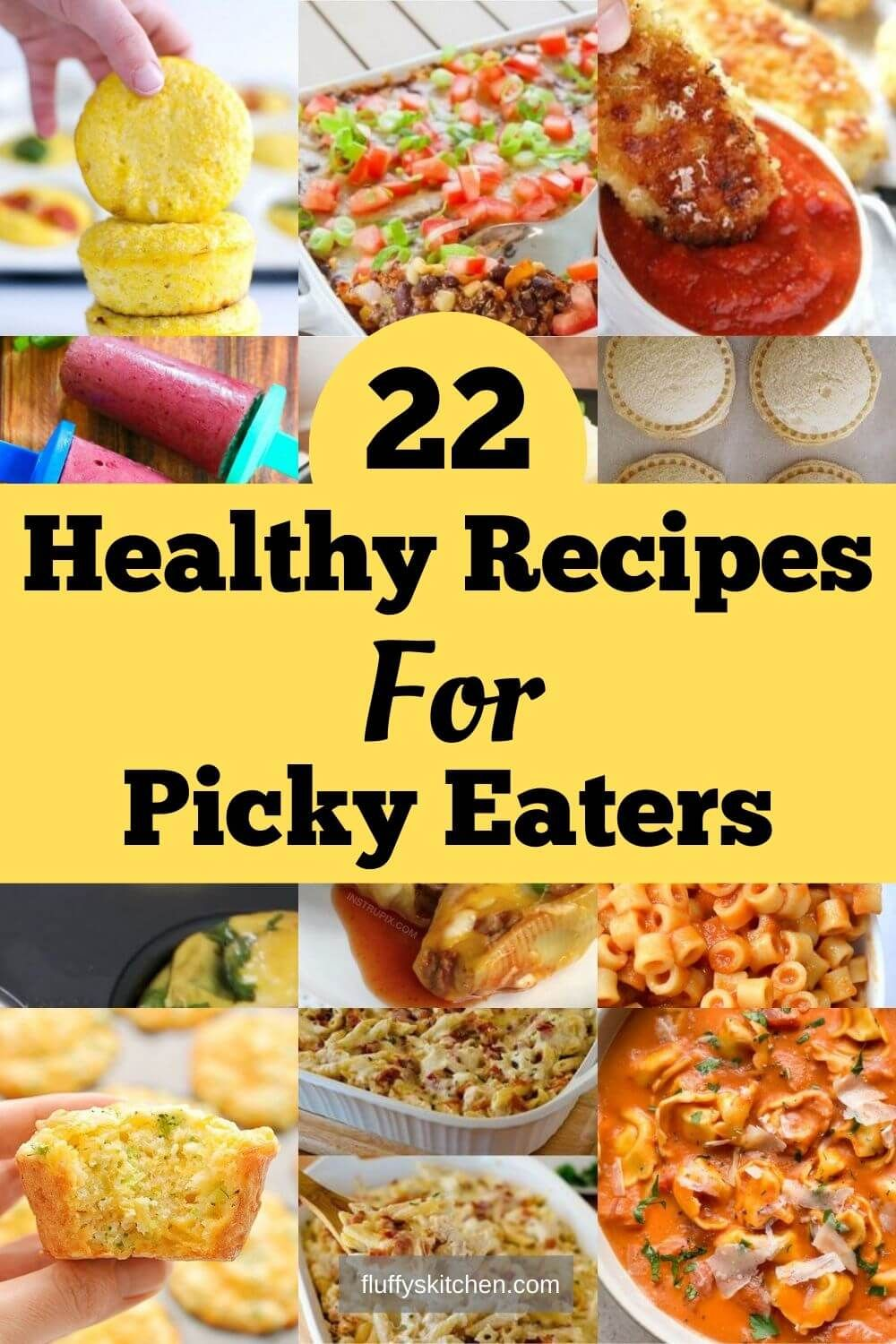 When your kids are refusing to eat healthy food sometimes you have to address the picky eaters and get creative Heres 22 healthy recipes for picky eaters