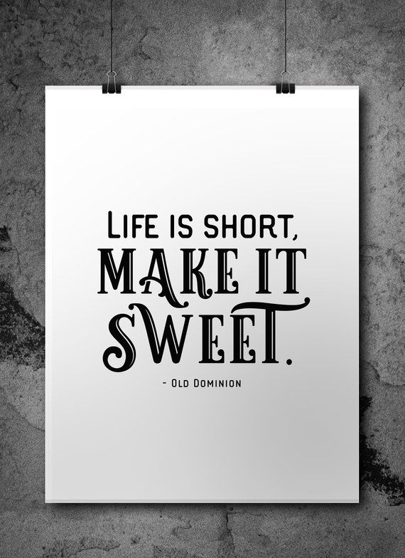 Life is Short Make it Sweet Digital Download Etsy