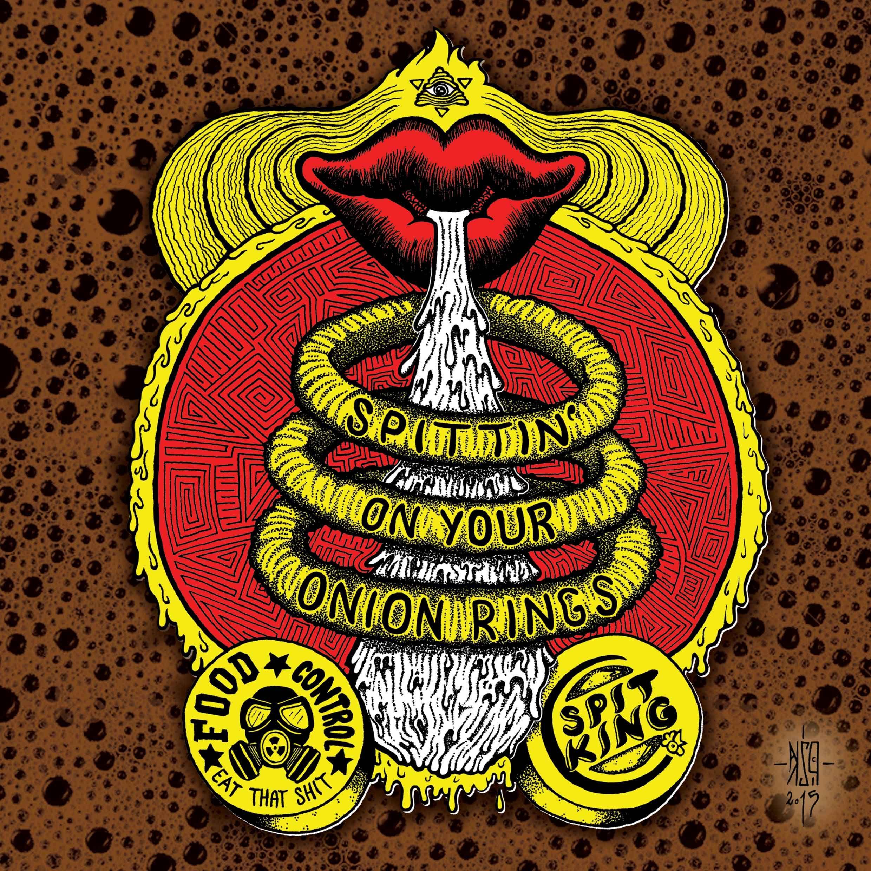 Spit King - Spittin' on your onion rings illustration by #PiZKA - Typo inspirated by #Eminem lyrics