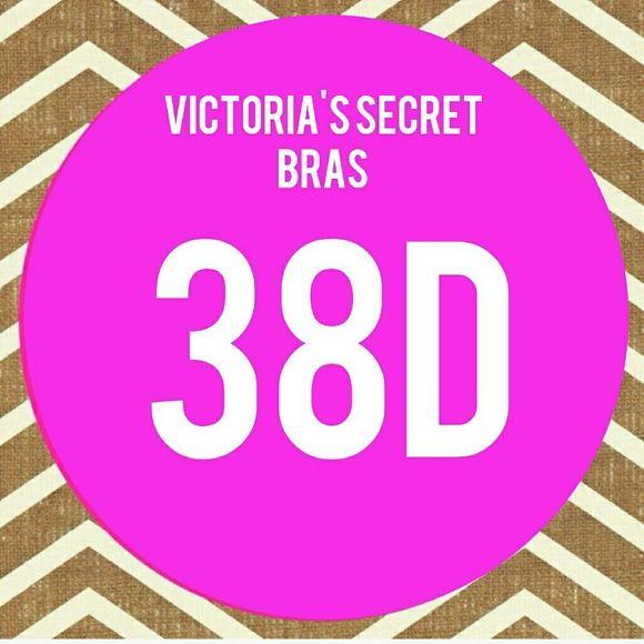New! Victoria's Secret bras size 38D! New with tags! Victoria's Secret bras size 38D available in my closet- bundle using the bundle feature and SAVE big! Xoxo Victoria's Secret Intimates & Sleepwear Bras
