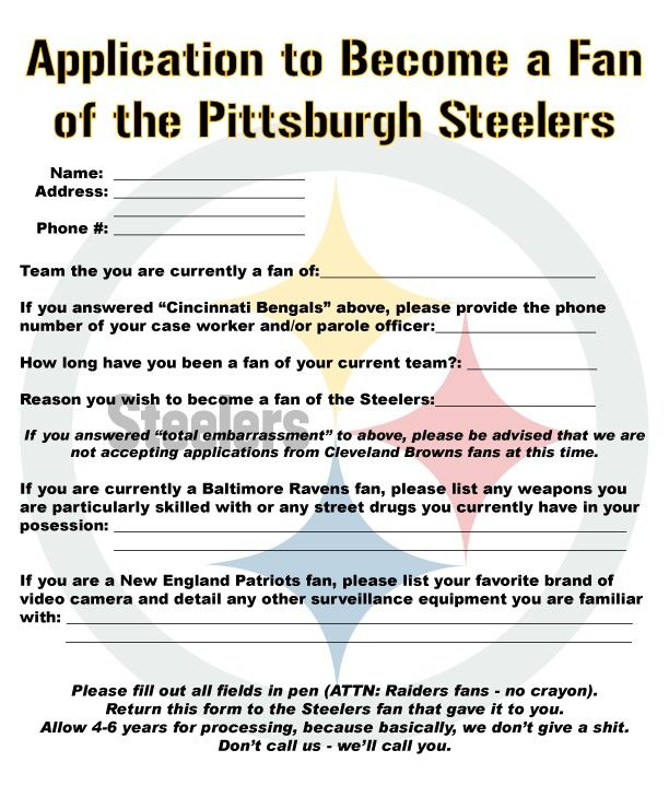 Application To Become A Steelers Fan 6 Rings Pittsburgh Steelers