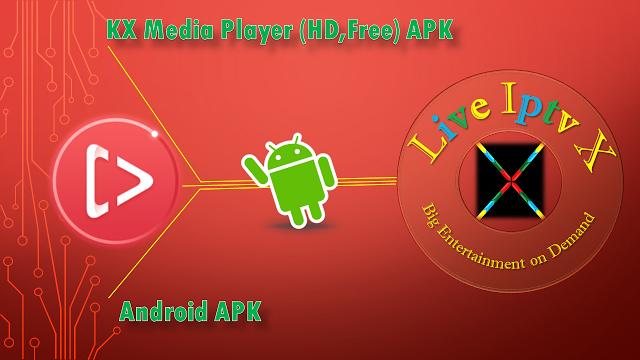 KX Media Player (HDFree) APK ANDROID IPTV PREMIUM KX Media Player