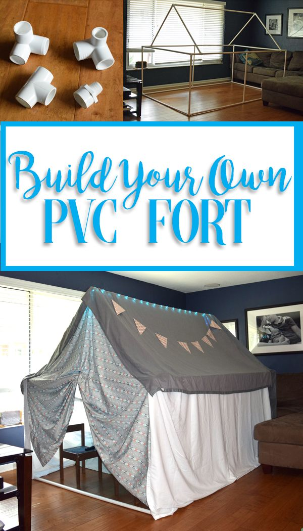 Build Your Own Pvc Fort The Girls Pvc Fort Kids Fort