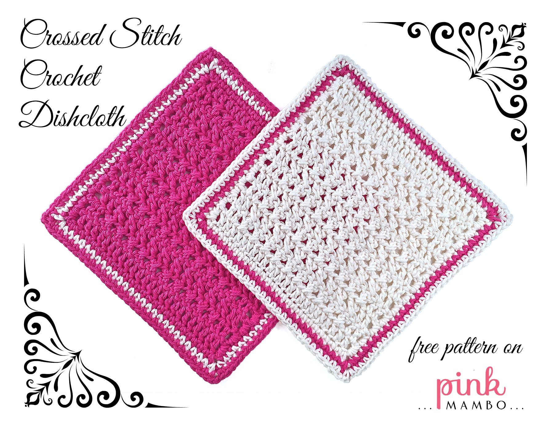 Pink and White Crossed Stitch Crochet Dishcloths | Crochet ...