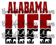 Alabama Life Svg File By Beautifulmadnessd On Etsy