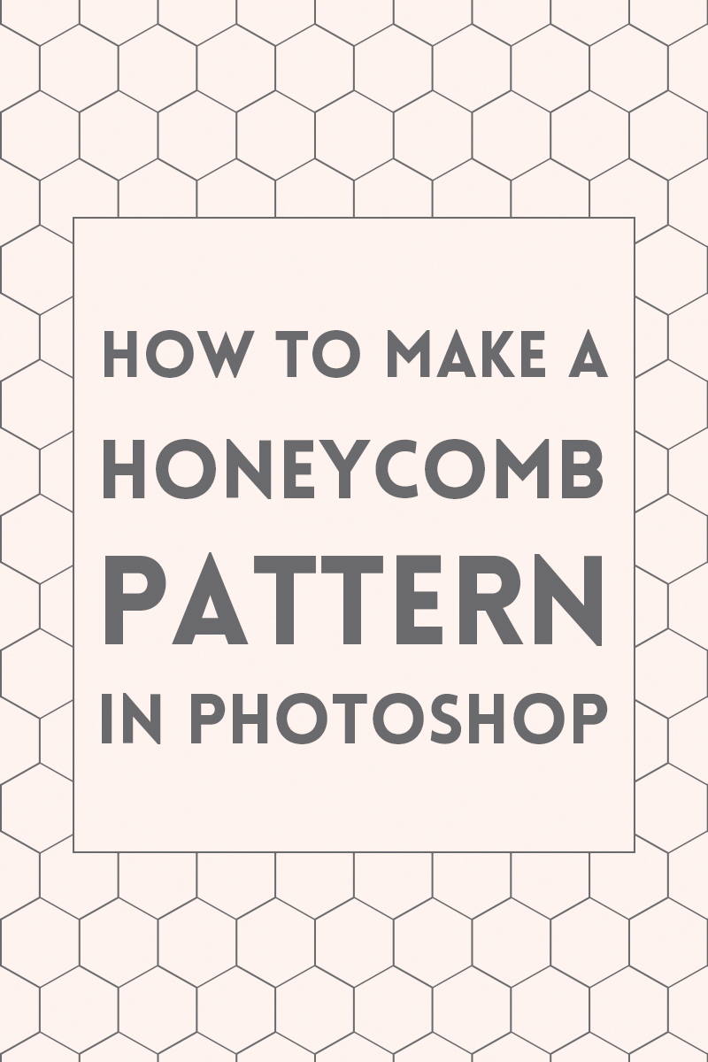 Learn How To Make A Simple Seamless Honeycomb Pattern Using Adobe Photoshop Use These Patter Photoshop Tutorial Design Photoshop Tutorial Typography Photoshop
