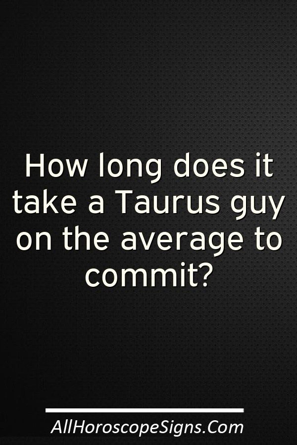 Taurus man dating style