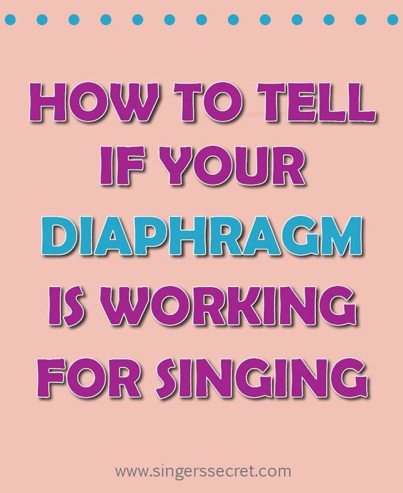 There are 4 ways to tell if your diaphragm is working ...