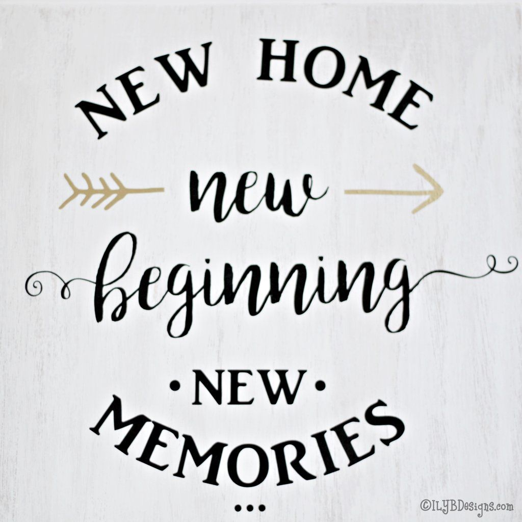 Pin By Jennifer Nelson On Real Estate New Home Quotes Home Quotes And Sayings Housewarming Quotes